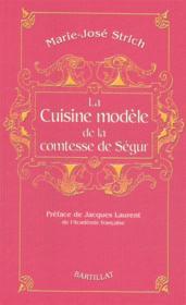 La cuisine modèle de la Comtesse de Ségur - Couverture - Format classique