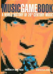 Music game book ; a world history of 20th century music - Intérieur - Format classique