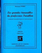Les grandes trouvailles du professeur trouillon - Intérieur - Format classique