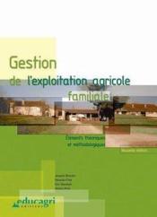 Gestion de exploitation agricole familiale ; éléments théoriques et méthodologiques - Couverture - Format classique