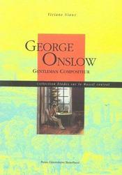 George Onslow, Gentleman Compositeur - Intérieur - Format classique