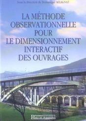 La Methode Observationnelle Pour Le Dimensionnement Interactif Des Ouvrages - Intérieur - Format classique
