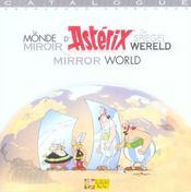 Le monde miroir d'Astérix ; catalogue - Intérieur - Format classique