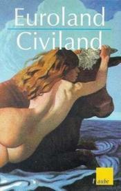 Euroland, civiland - Couverture - Format classique