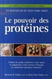Le Pouvoir Des Proteines - Intérieur - Format classique