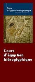 Cours D'Egyptien Hieroglyphique - Intérieur - Format classique