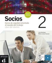 Socios 2 Libro Del Alumno + Cd - Nouvelle Edition - Couverture - Format classique