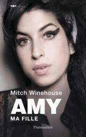 Critique du livre Amy, Ma fille sur la chanteuse Amy Winehouse