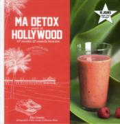 Vente livre :  Ma détox made in Hollywood  - Elsa Launay