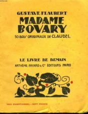 Madame Bovary. 50 Bois Originaux De Claudelle. Le Livre De Demain N° 94. - Couverture - Format classique