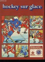 Hockey Sur Glace - Couverture - Format classique