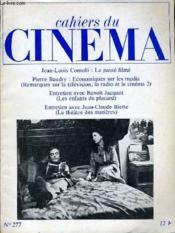 Cahiers Du Cinema N° 277 - Jean-Louis Commoli: Le Passe Filme - Pierre Baudry: Economiques Sur Les Medias - Entretien Avec Beoit Jacquot - Entretien Vace Jean-Claude Biette. - Couverture - Format classique