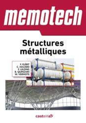 MEMOTECH ; structures metalliques  - Collectif