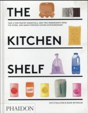 Vente livre :  The kitchen shelf  - Eve O'Sullivan - Rosie Reynolds