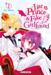 Vente livre :  Liar Prince & Fake Girlfriend T.1  - Rin Miasa