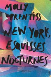 Vente  New York, esquisses nocturnes  - Molly Prentiss