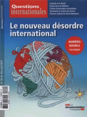 Vente  Revue questions internationales ; le nouveau désordre international  - La Documentation Fra - Revue Questions Internationales