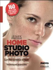 Vente livre :  Série Photo ; le guide pratique home studio photo  - Reponses Photo - Collectif