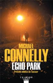 Vente  Echo park  - Michael Connelly