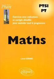 Maths Ptsi Pt Exercices Avec Indications Et Corriges Detailles Pour Assimiler Tout Le Programme - Intérieur - Format classique