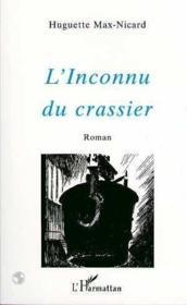 L'Inconnu Du Crassier - Couverture - Format classique