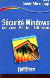 Securite Windows ; Antivirus Et Pare-Feu - Couverture - Format classique