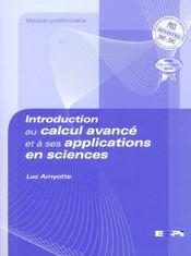 Introduction au calcul avancé et à ses applications en sciences - Intérieur - Format classique