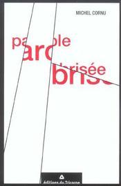 Parole brisee - Intérieur - Format classique