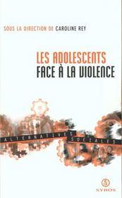 Les Adolescents Face A La Violence - Intérieur - Format classique