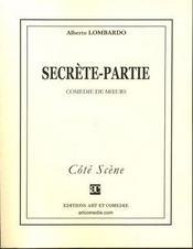 Secrete-partie - Intérieur - Format classique