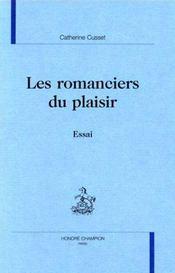 Les Romanciers Du Plaisir. Essai. - Intérieur - Format classique