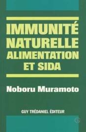Immunite Naturelle, Alimentation Et Sida - Couverture - Format classique