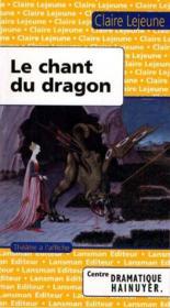 Le chant du dragon - Couverture - Format classique