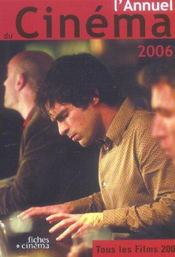 L'annuel du cinéma (édition 2006) - Intérieur - Format classique