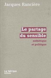Partage Du Sensible (Le) - Intérieur - Format classique