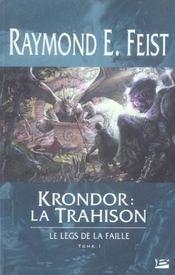Krondor : la trahison ; le legs de la faille t.1 - Intérieur - Format classique