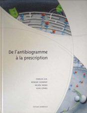 De l'antibiogramme à la prescription - Intérieur - Format classique