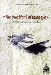 "Vente  ""the true blank of thine eye"" approches critiques de King Lear  - Pascale Drouet - Pierre Iselin"