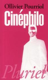 Vente  Cinephilo  - Ollivier Pourriol