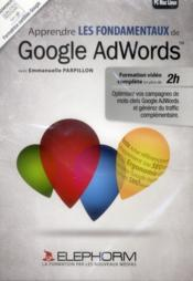 Vente livre :  Apprendre google adwords ; formation en tutoriel video sur google adwords  - Collectif