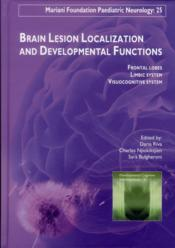 Vente livre :  Brain lesion localization and developmental functions  - Collectif