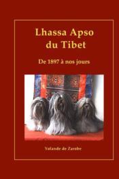 Lhassa Apso Du Tibet, De 1897 A Nos Jours - Couverture - Format classique