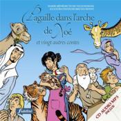 Pagaille Dans Arche De Noe Et Vingt Autres Contes Bibliques Avec Cd Audio - Couverture - Format classique