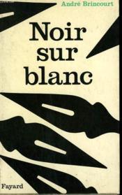 Noir Sur Blanc. - Couverture - Format classique