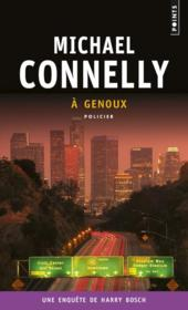 Vente  À genoux  - Michael Connelly