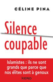 Vente  Silence coupable  - Celine Pina