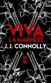 Vente livre :  Viva la madness  - Connolly J J - J.J. Connolly