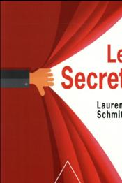 Vente livre :  Le secret  - Schmitt-L - Laurent Schmitt