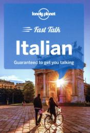 Vente livre :  FAST TALK ; Italian (4e édition)  - Collectif Lonely Planet