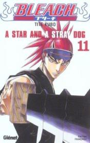 Bleach t.11 ; a star and a stray dog - Couverture - Format classique